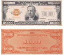 5. USD $100,000 Gold Certificate, U.S. Legal Tender. Photo Credit: One Hundred Thousand Gold Certificate - $100,000 Dollars Gold Certificate <http://www.MoneyFactory.com/document.cfm/5/42/1359>, United States Legal Tender, Bureau of Engraving and Printing (http://www.MoneyFactory.com), United States Department of the Treasury (http://www.treas.gov), Government of the United States of America (USA).
